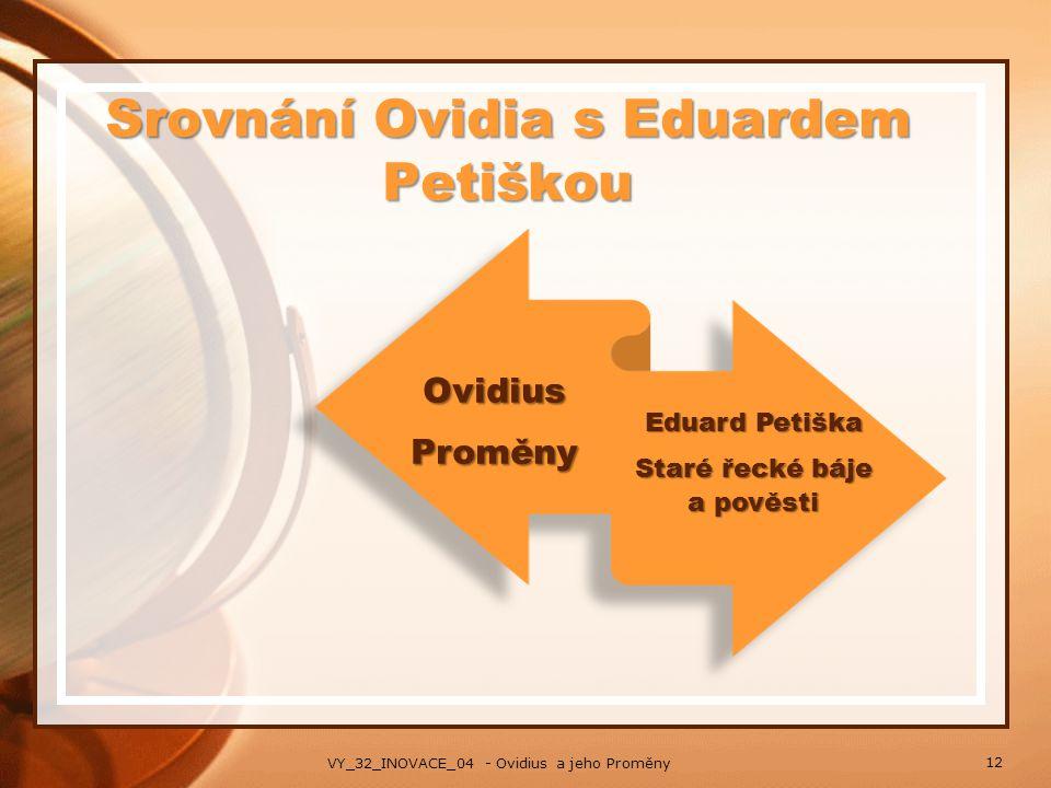 Srovnání Ovidia s Eduardem Petiškou