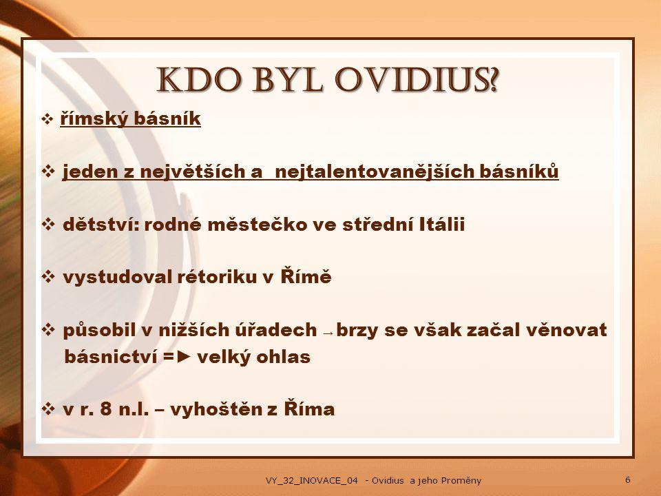 Kdo byl Ovidius jeden z největších a nejtalentovanějších básníků