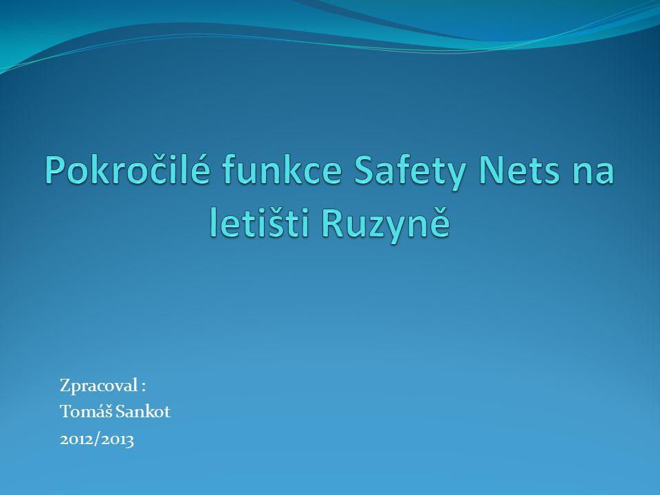 Pokročilé funkce Safety Nets na letišti Ruzyně