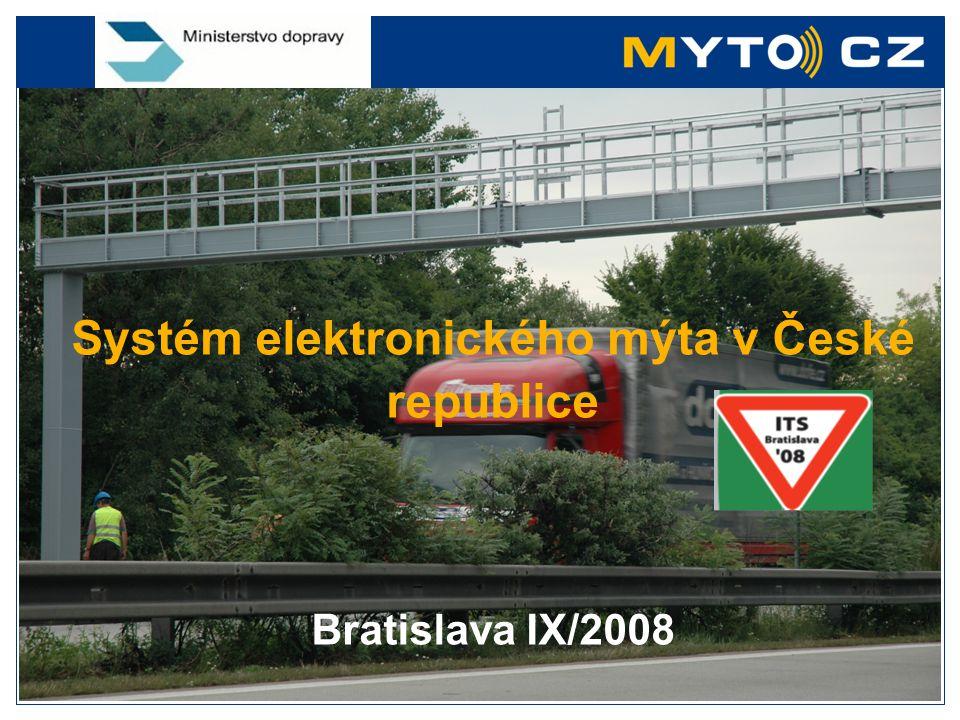 Systém elektronického mýta v České republice Bratislava IX/2008