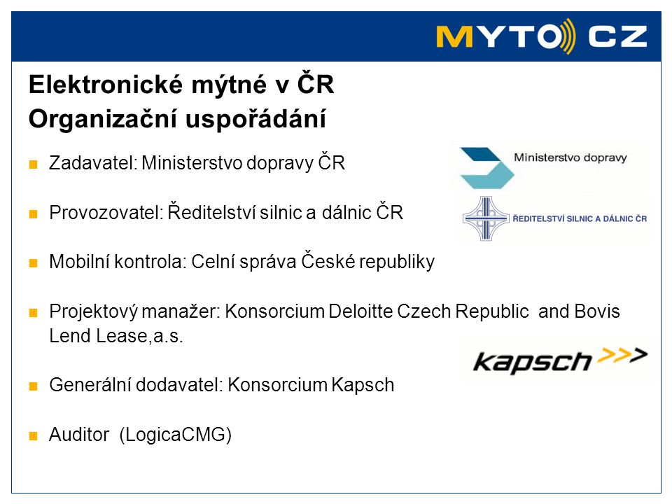 Elektronické mýtné v ČR Organizační uspořádání
