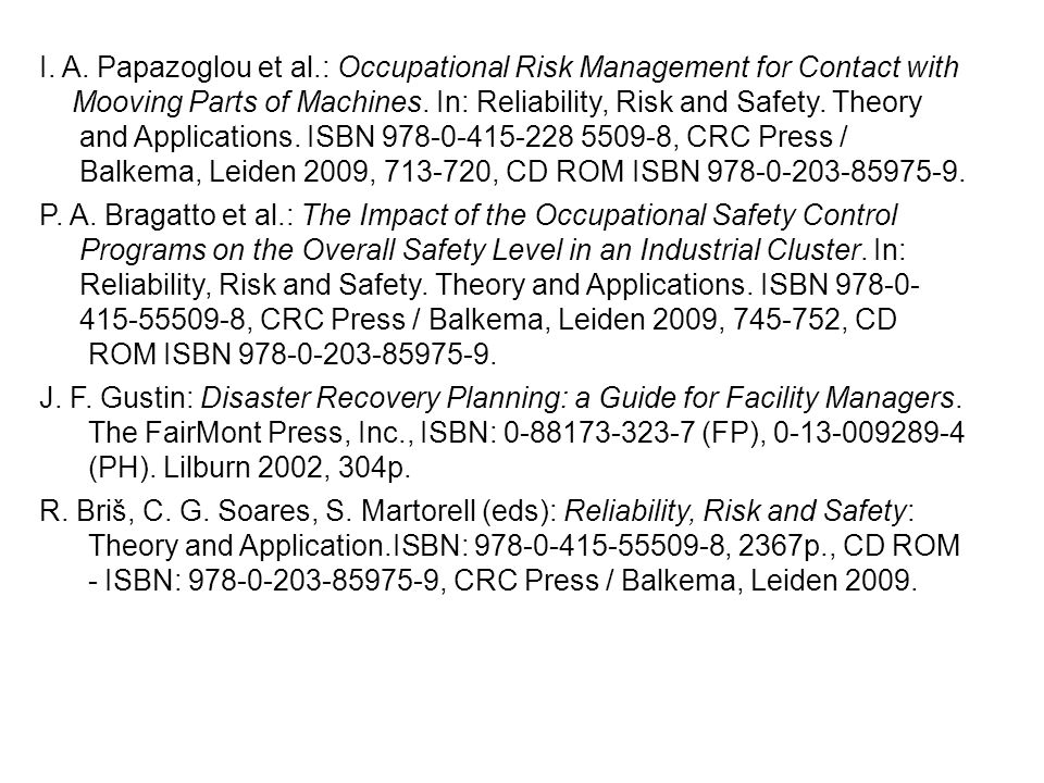 I. A. Papazoglou et al.: Occupational Risk Management for Contact with