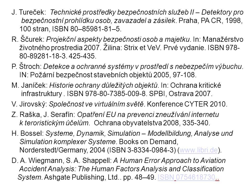 J. Tureček: Technické prostředky bezpečnostních služeb II – Detektory pro