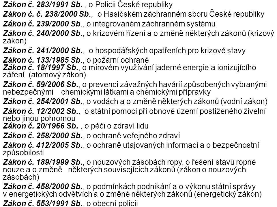 Zákon č. 283/1991 Sb. , o Policii České republiky