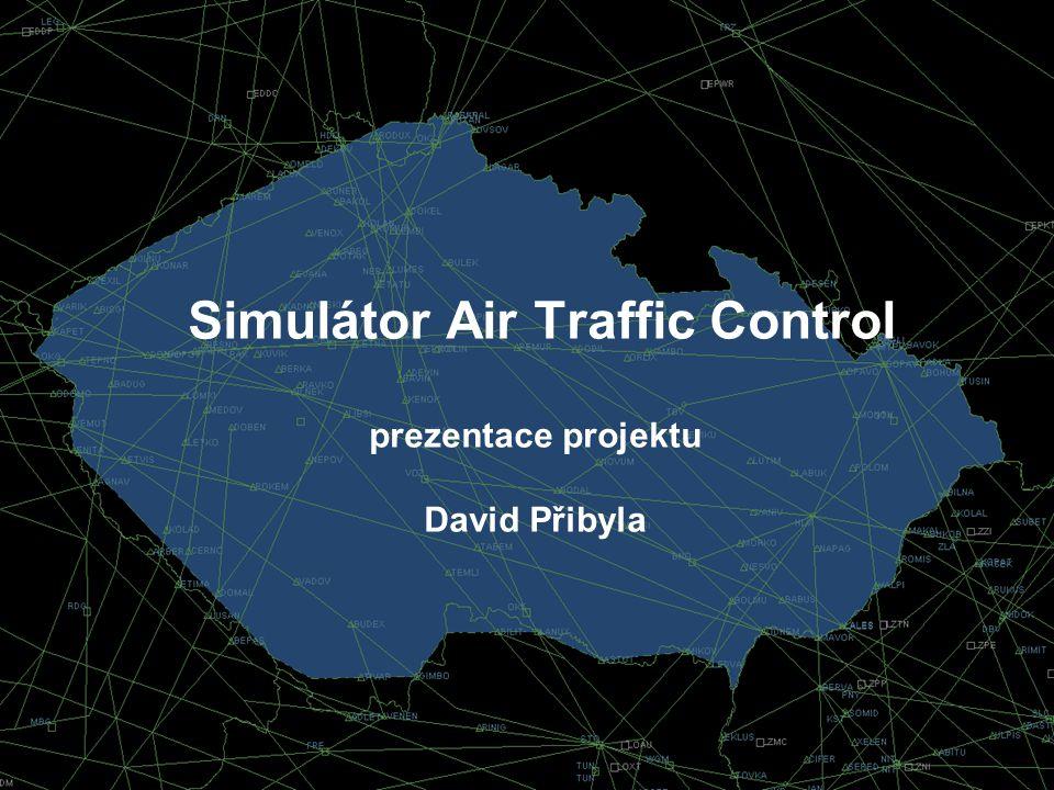 Simulátor Air Traffic Control prezentace projektu David Přibyla