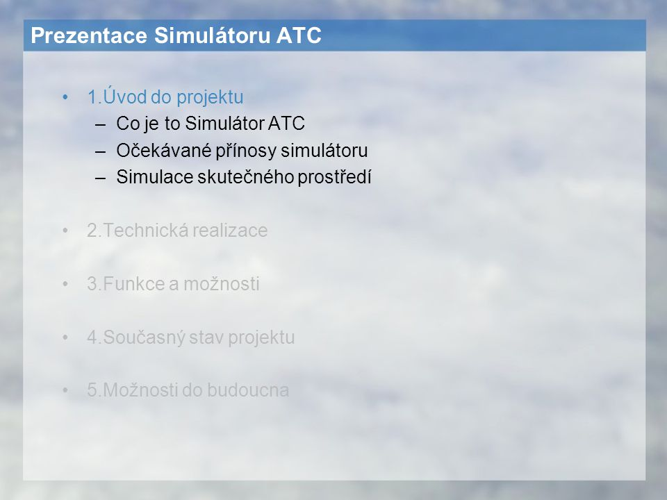 Prezentace Simulátoru ATC