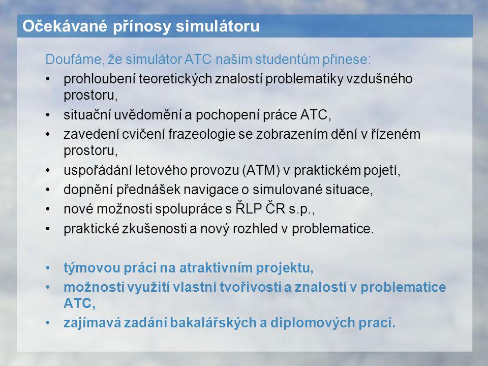 Očekávané přínosy simulátoru