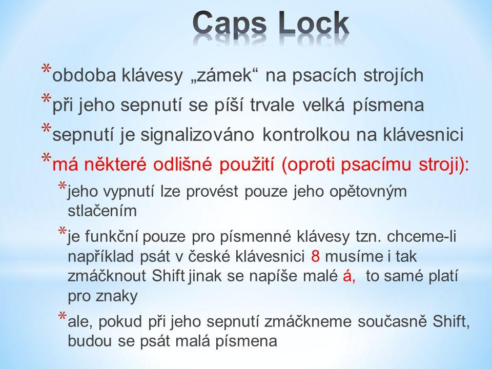 """Caps Lock obdoba klávesy """"zámek na psacích strojích"""