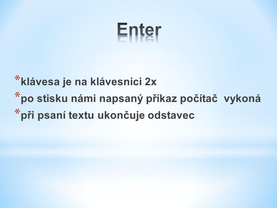 Enter klávesa je na klávesnici 2x