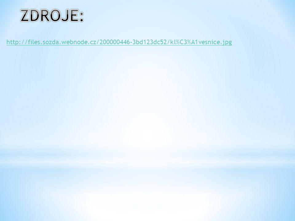ZDROJE: http://files.sozda.webnode.cz/200000446-3bd123dc52/kl%C3%A1vesnice.jpg