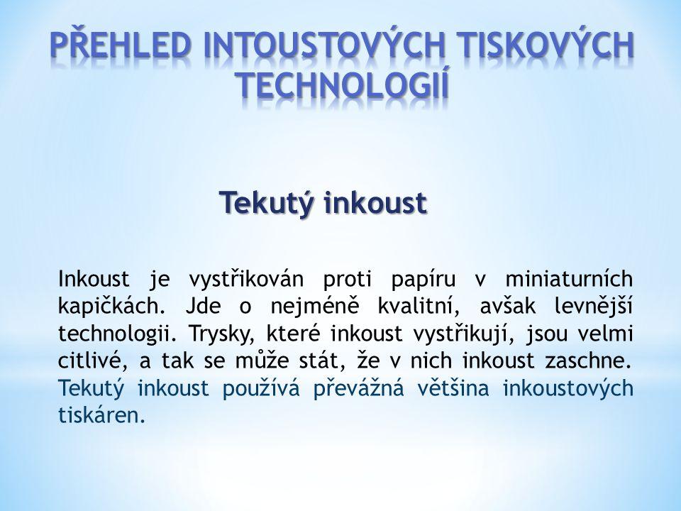 PŘEHLED INTOUSTOVÝCH TISKOVÝCH TECHNOLOGIÍ