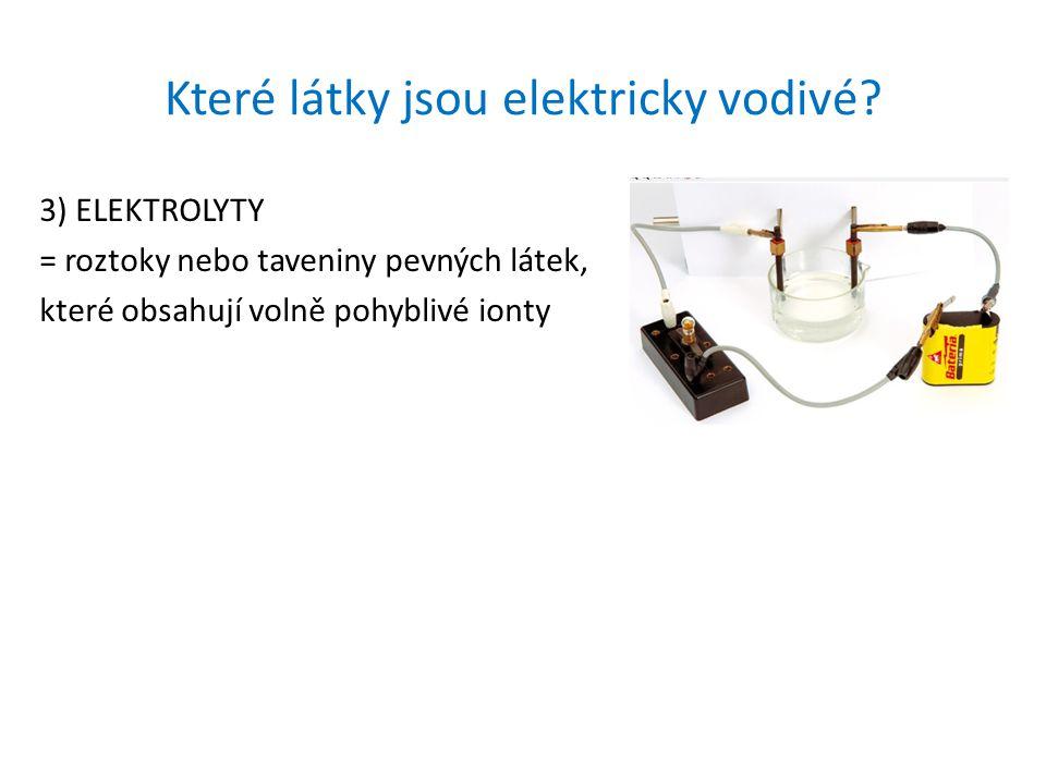 Které látky jsou elektricky vodivé
