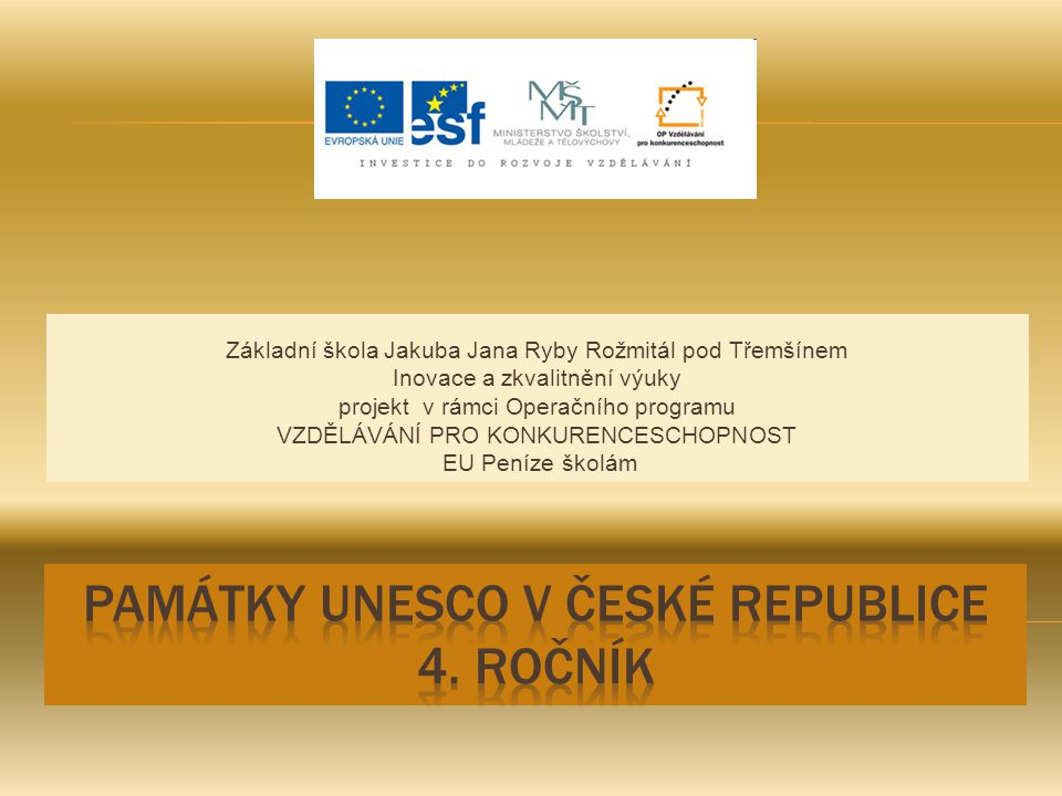 Památky UNESCO v České republice 4. ročník