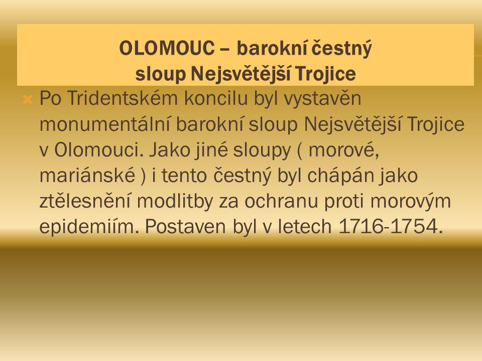 OLOMOUC – barokní čestný sloup Nejsvětější Trojice