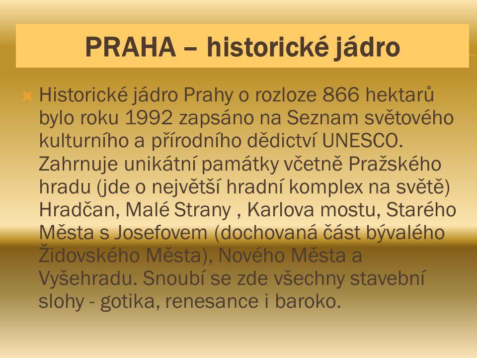 PRAHA – historické jádro