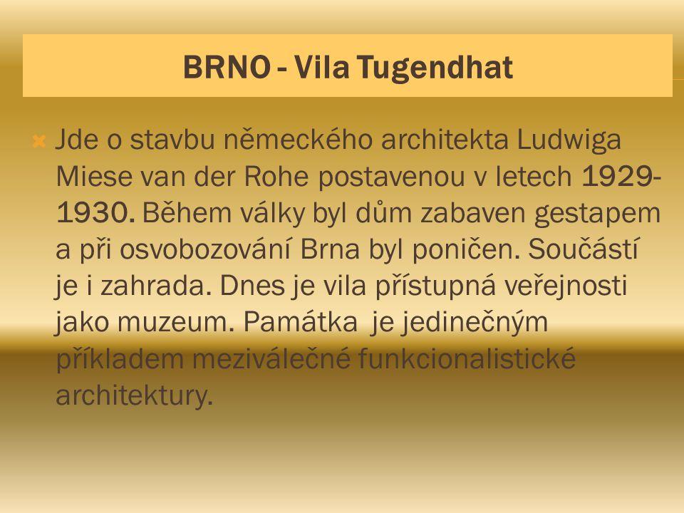 BRNO - Vila Tugendhat
