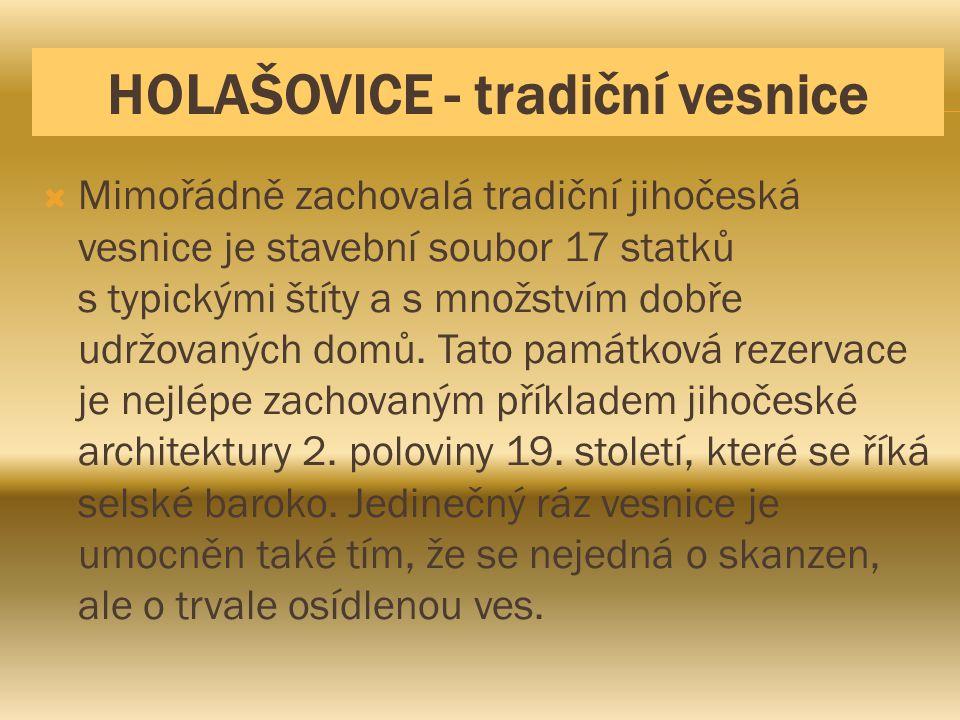HOLAŠOVICE - tradiční vesnice