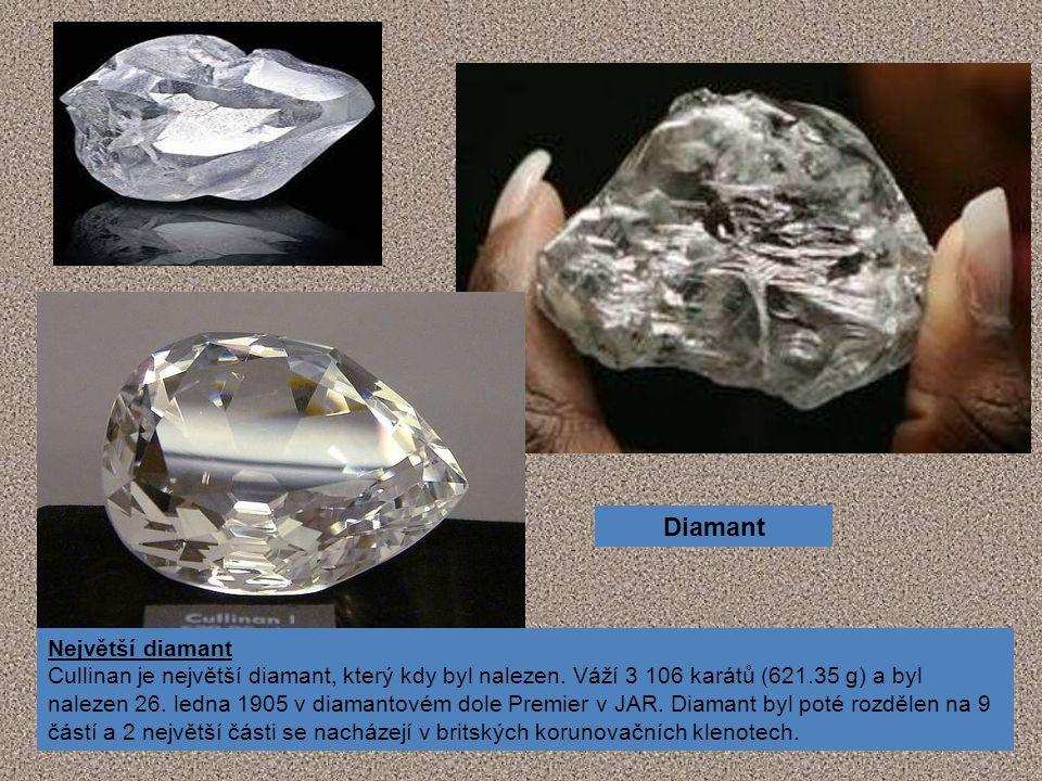 Diamant Největší diamant