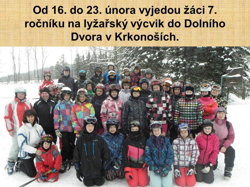 Od 16. do 23. února vyjedou žáci 7