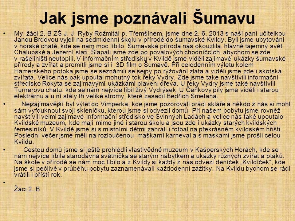 Jak jsme poznávali Šumavu