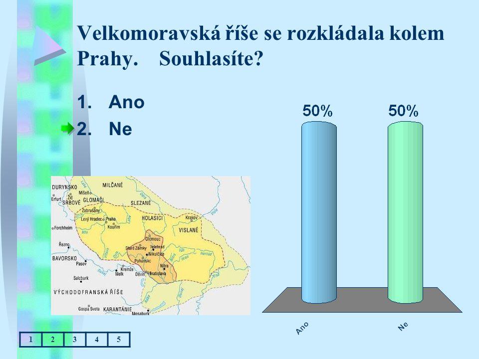 Velkomoravská říše se rozkládala kolem Prahy. Souhlasíte