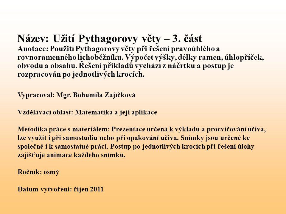 Název: Užití Pythagorovy věty – 3