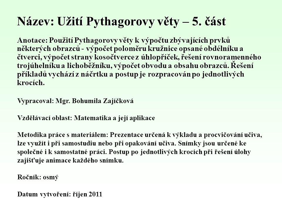 Název: Užití Pythagorovy věty – 5