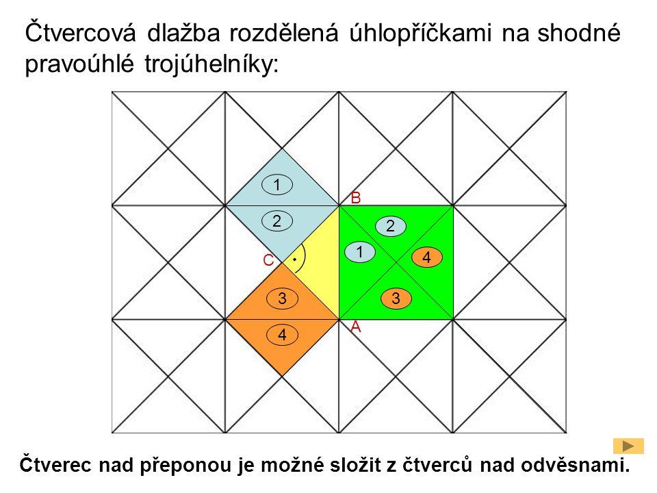 Čtvercová dlažba rozdělená úhlopříčkami na shodné pravoúhlé trojúhelníky: