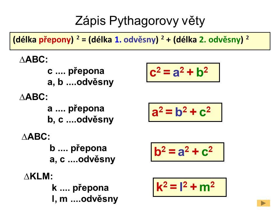 Zápis Pythagorovy věty