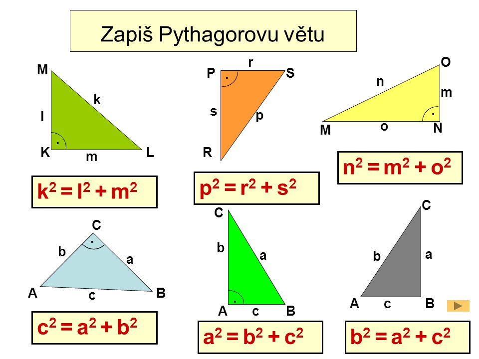 Zapiš Pythagorovu větu