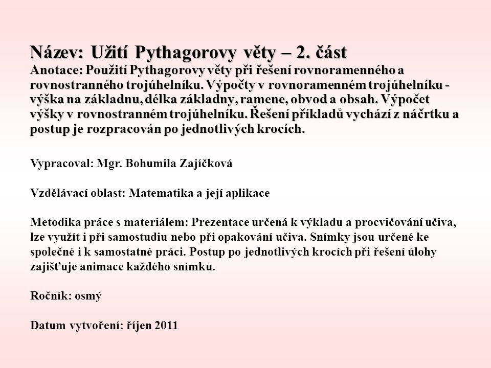 Název: Užití Pythagorovy věty – 2