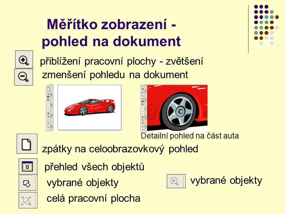 Měřítko zobrazení -pohled na dokument