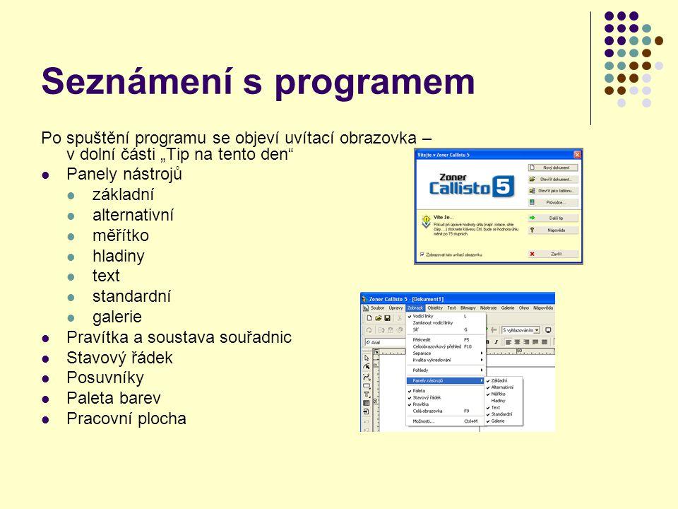 """Seznámení s programem Po spuštění programu se objeví uvítací obrazovka – v dolní části """"Tip na tento den"""