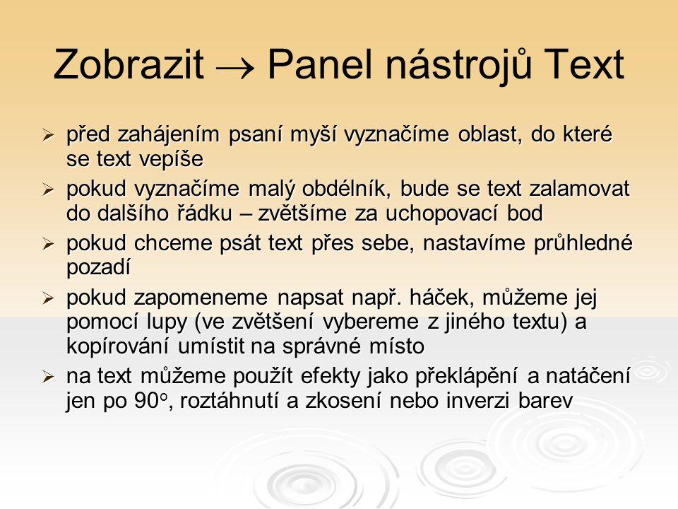 Zobrazit  Panel nástrojů Text