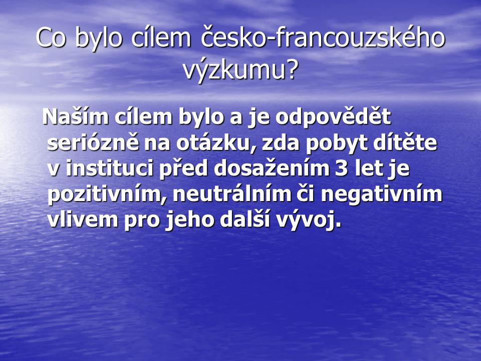 Co bylo cílem česko-francouzského výzkumu