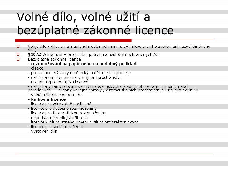 Volné dílo, volné užití a bezúplatné zákonné licence