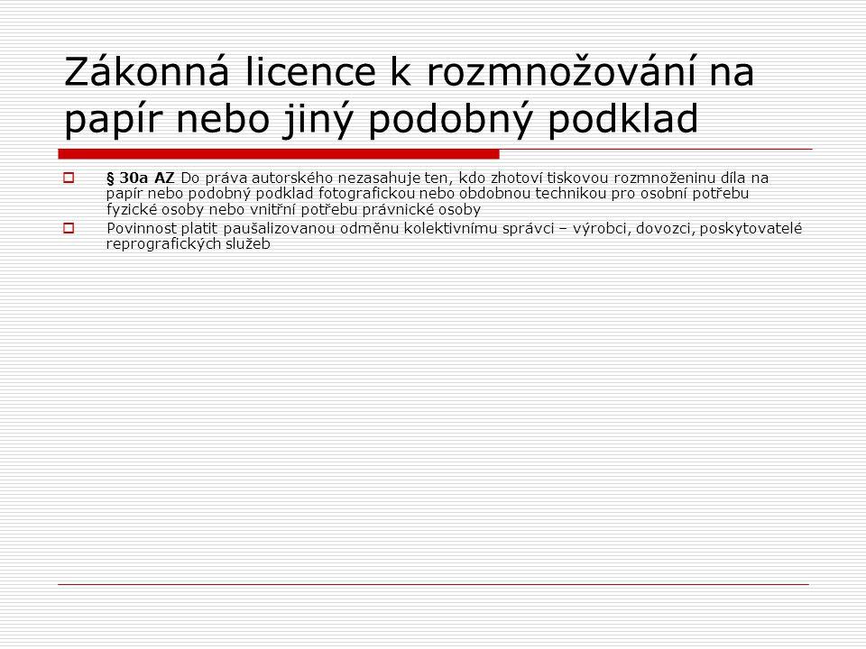 Zákonná licence k rozmnožování na papír nebo jiný podobný podklad