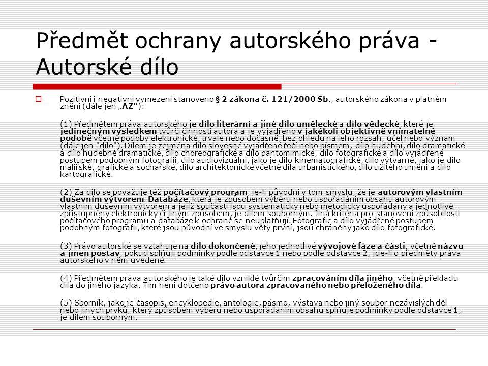 Předmět ochrany autorského práva - Autorské dílo