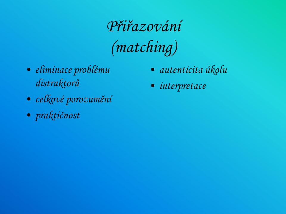 Přiřazování (matching)