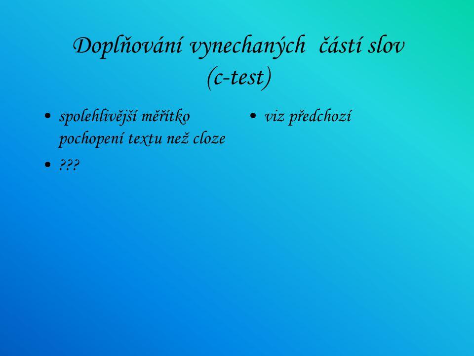 Doplňování vynechaných částí slov (c-test)
