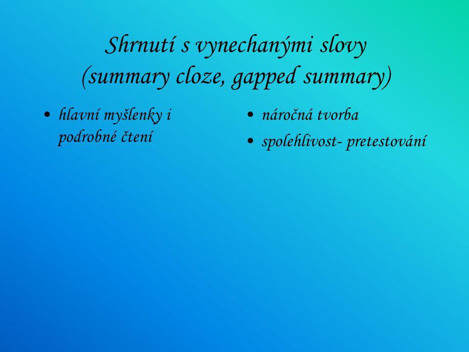 Shrnutí s vynechanými slovy (summary cloze, gapped summary)