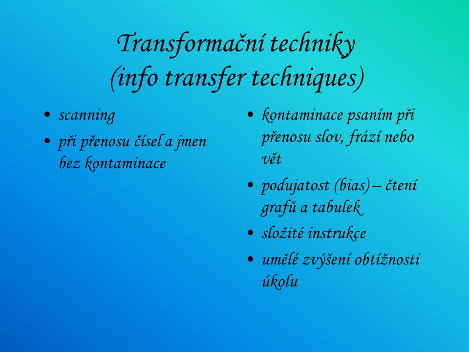 Transformační techniky (info transfer techniques)