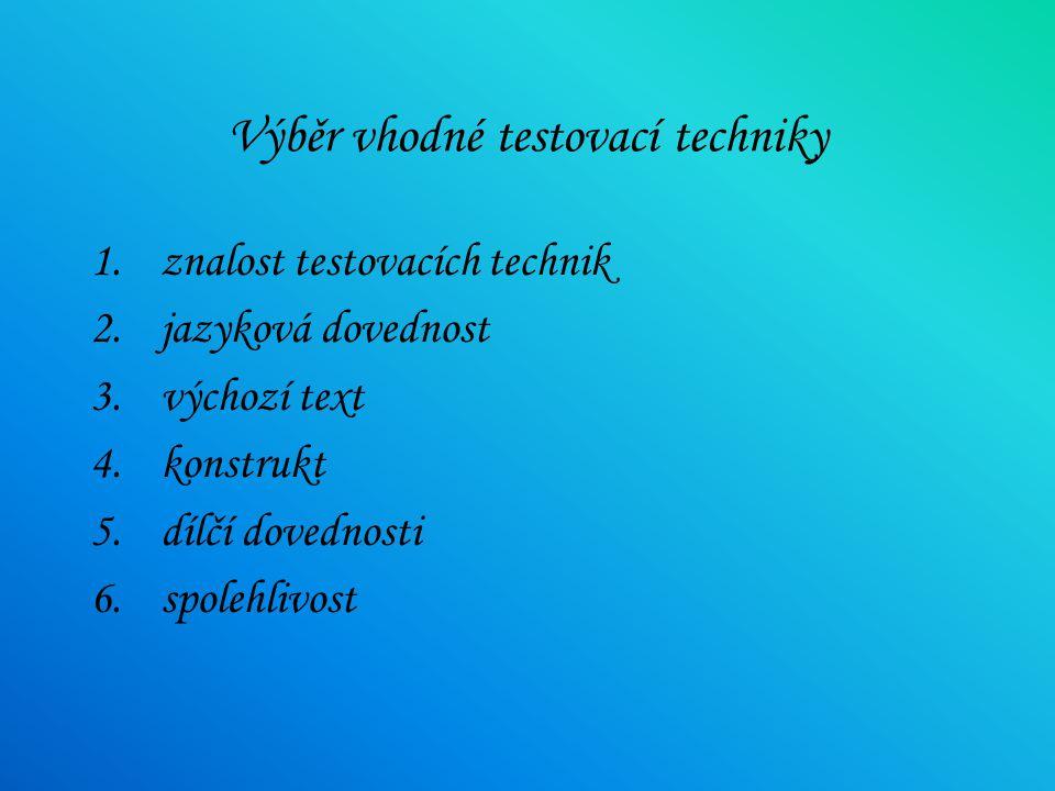 Výběr vhodné testovací techniky