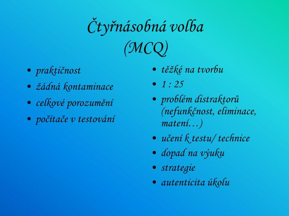 Čtyřnásobná volba (MCQ)