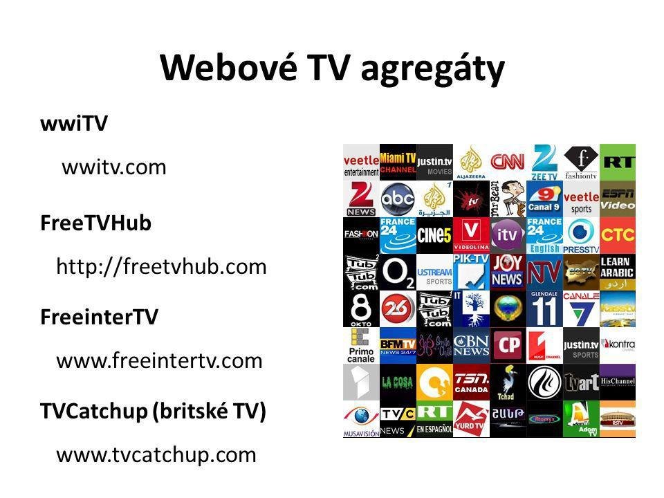 Webové TV agregáty wwiTV wwitv.com FreeTVHub http://freetvhub.com