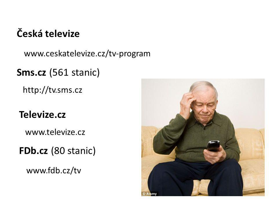 Česká televize www.ceskatelevize.cz/tv-program Sms.cz (561 stanic)