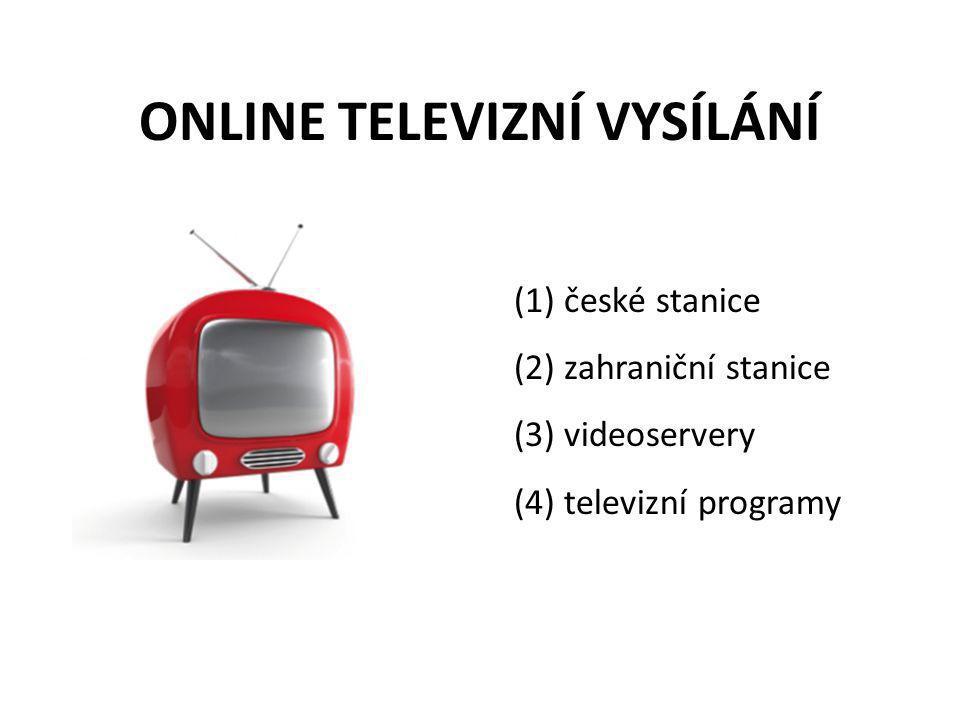 ONLINE TELEVIZNÍ VYSÍLÁNÍ