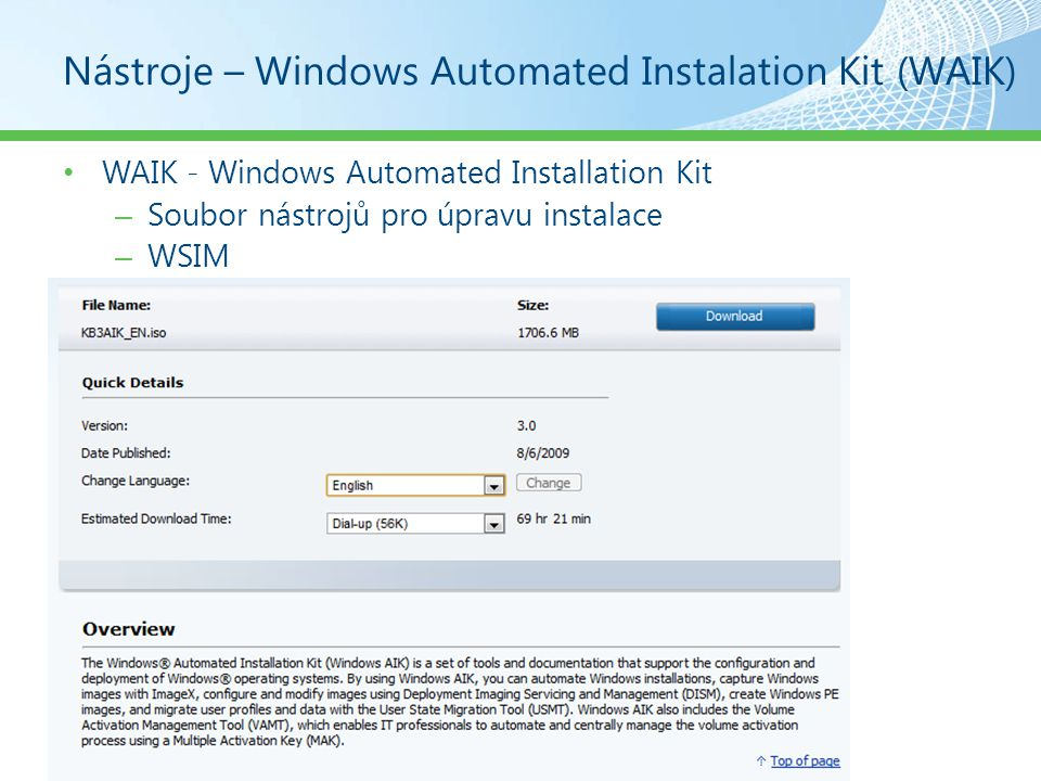 Nástroje – Windows Automated Instalation Kit (WAIK)