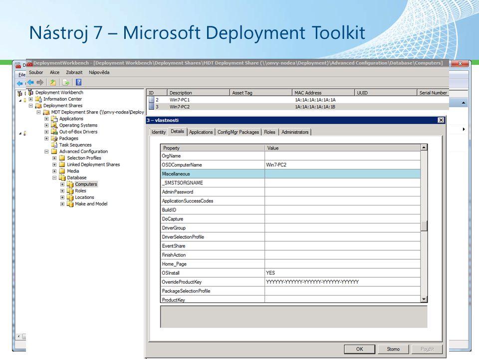 Nástroj 7 – Microsoft Deployment Toolkit