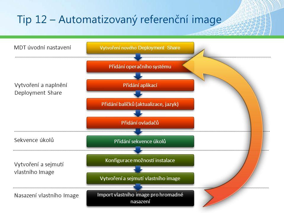 Tip 12 – Automatizovaný referenční image